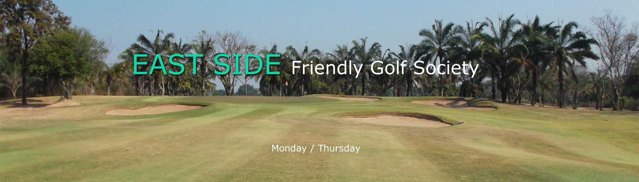 EAST SIDE Friendly Golf Society